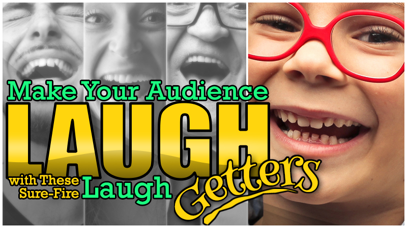 Laugh Getters: Kids Entertainer Tools