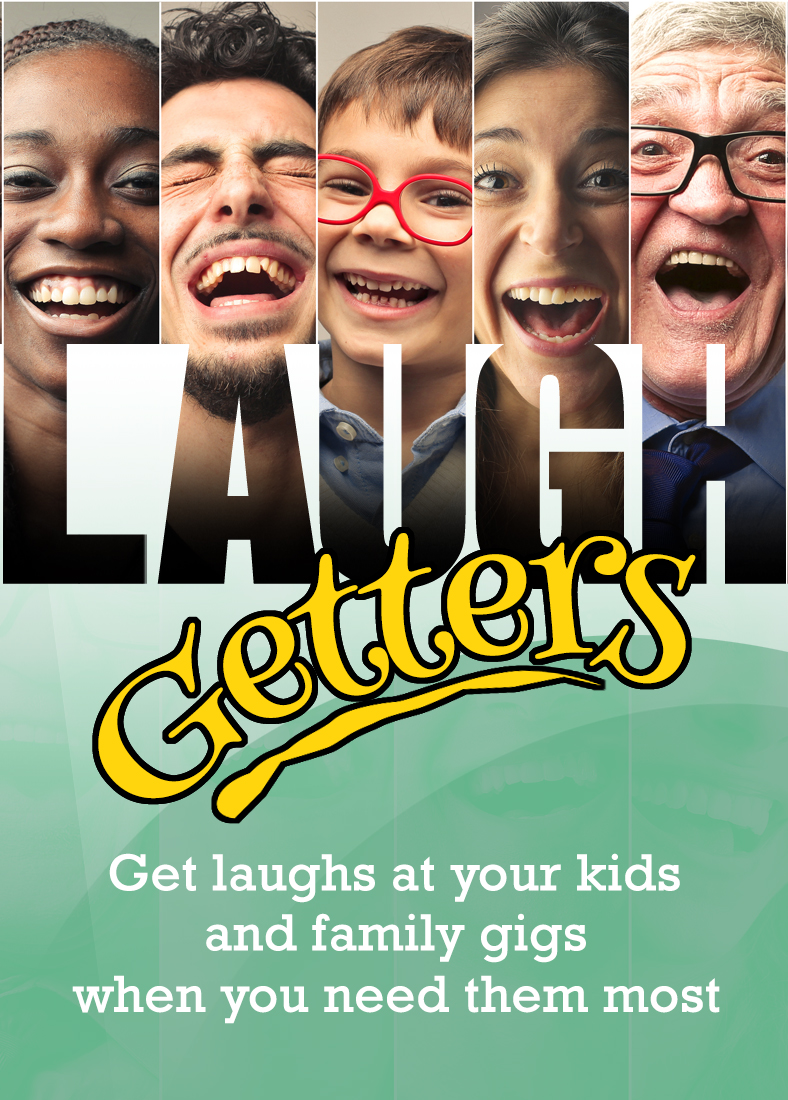 Laugh Getters for Kids Entertainers